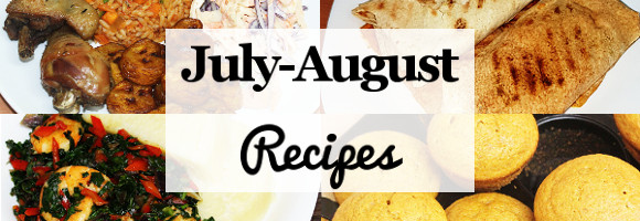July & August Recipes